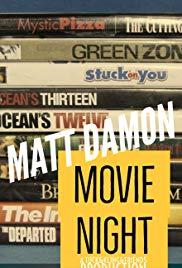 Matt Damon Movie Night