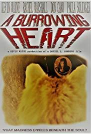 A Burrowing Heart