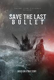 Save the Last Bullet
