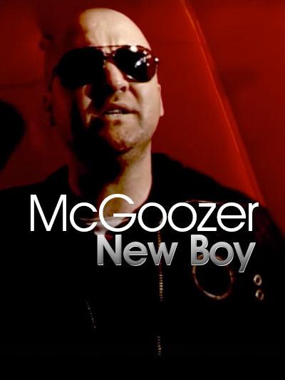 "McGoozer ""New Boy"" Music Video"
