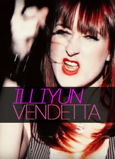 """Illiyun """"Vendetta"""" - Music Video"""