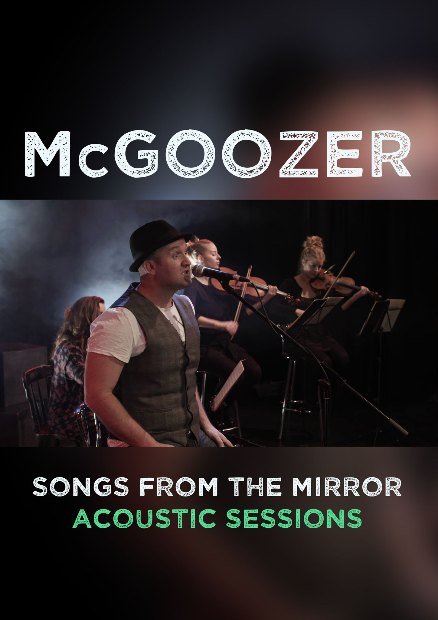 McGoozer Songs from the Mirror Acoustic Sessions