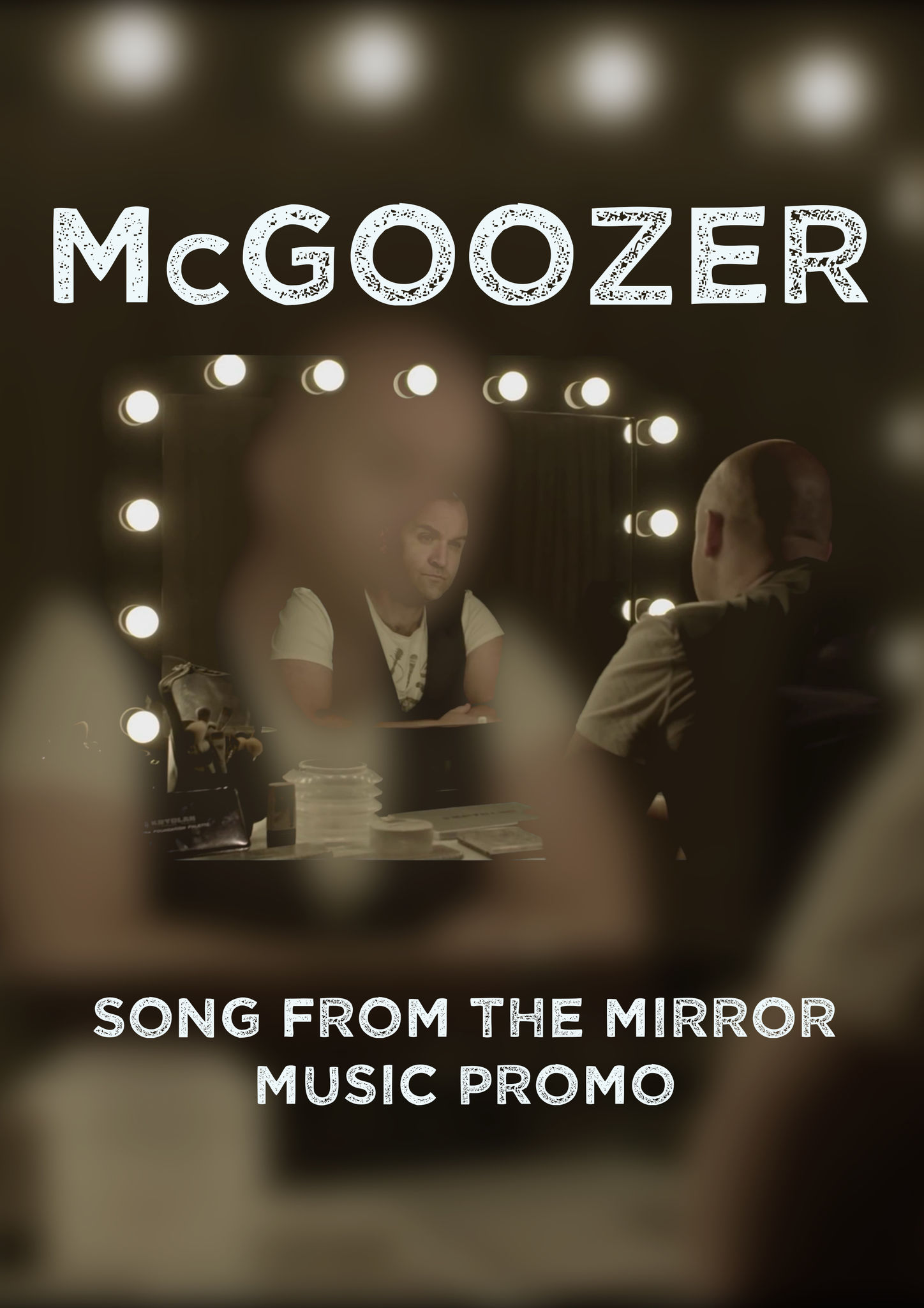 "McGoozer ""Song from the Mirror"" Music Promo"
