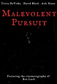 Malevolent Pursuit