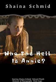Who the Hell Is Annie?