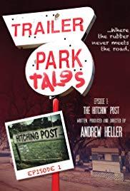 Trailer Park Tales