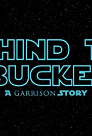 Behind the Bucket: A Garrison Story