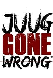 Juug Gone Wrong