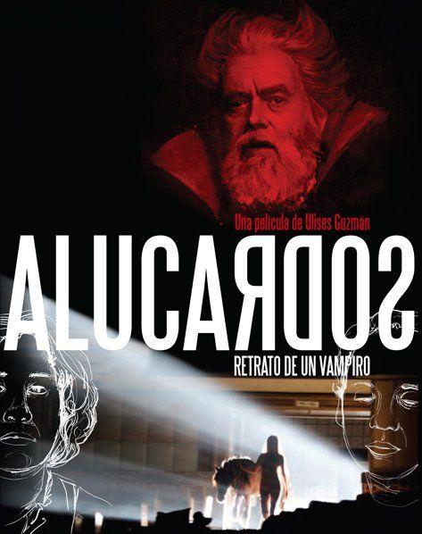 Alucardos Portrait of a Vampire  (Nominee as Best Casting Director by Pantalla de Cristal Awards)