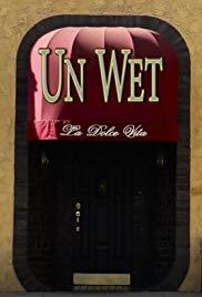 Un Wet