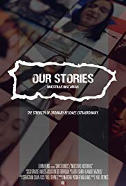 Our stories/Nuestras Historias
