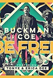 Buckman Coe: Be Free