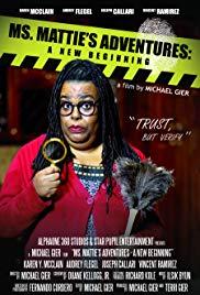 Ms. Mattie's Adventures: A New Beginning