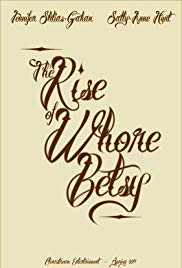 The Rise of Whore Betsy