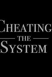 Cheating the System