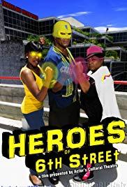 Heroes of 6th Street