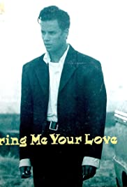 Nick Kamen: Bring Me Your Love