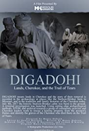 Digadohi: Lands, Cherokee, and the Trail of Tears