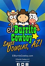 El Burrito Cowboy Saves Douglas Arizona
