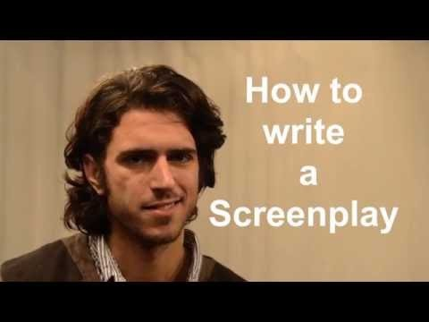 How to write a Screenplay: Director, Writer, Editor, Producer